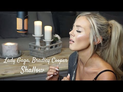 Lady Gaga, Bradley Cooper - Shallow (A Star Is Born) Cover