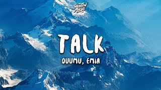 Download lagu Duumu & ÊMIA - Talk! (Lyrics)