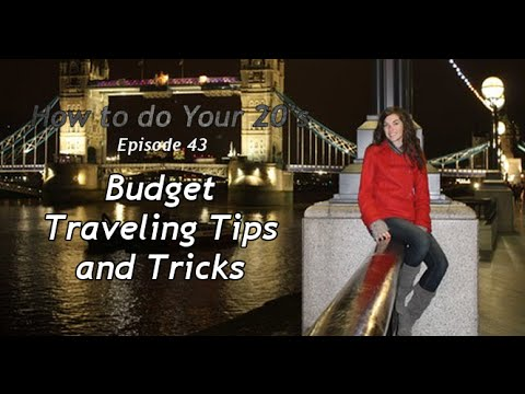 Budget Traveling Tips and Tricks
