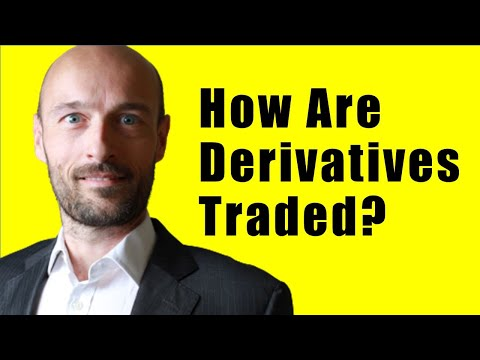 How are Financial Derivatives Traded?