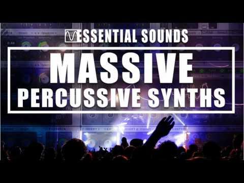 Massive Percussive Synth Presets [Essential Sounds]