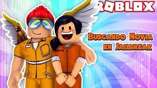 ★BUSCANDO NOVIA en Jailbreak / ROBLOX Roleplay★
