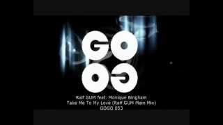 ralf-gum-feat-monique-bingham---take-me-to-my-love-ralf-gum-main-mix