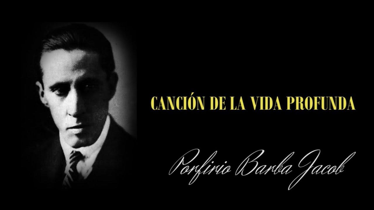 CANCIÓN DE LA VIDA PROFUNDA - Porfirio Barba Jacob (Lectura por Juan Jairo  Castaño) - YouTube