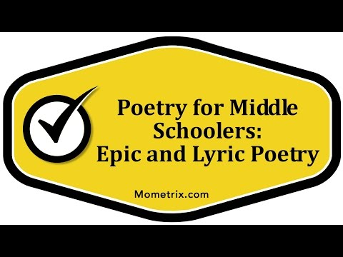 Poetry for Middle Schoolers - Epic and Lyric Poetry