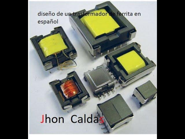 Diseño De Un Transformador De Ferrita En Español Calculo Trasformador Amplificador De Audio Part1 Youtube