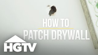 How to Patch Drywall - How to House - HGTV