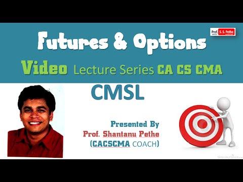 CMSL=Stock Trading = Futures & Options = CS Executive Capital Markets & Securities Laws Jun  Dec 20