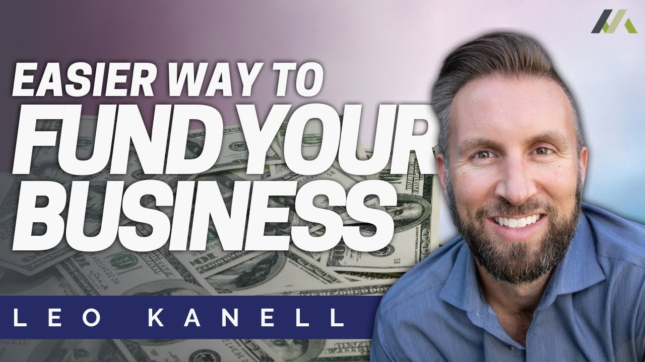 Leo Kanell | Easier Way to Fund Your Business