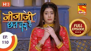 Jijaji Chhat Per Hai - Ep 110 - Full Episode - 11th June, 2018