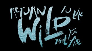 , Return to the Wild ( Full Version)
