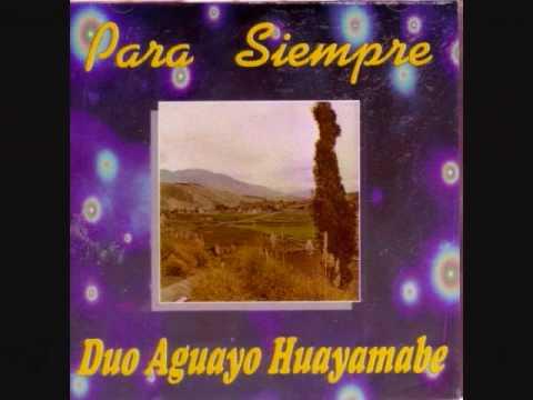 DUO AGUAYO-HUAYAMABE.- PADRE QUERIDO