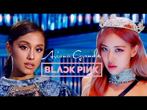 BLACKPINK x ARIANA GRANDE • Kill This Love x God Is A Woman (MASH-UP)