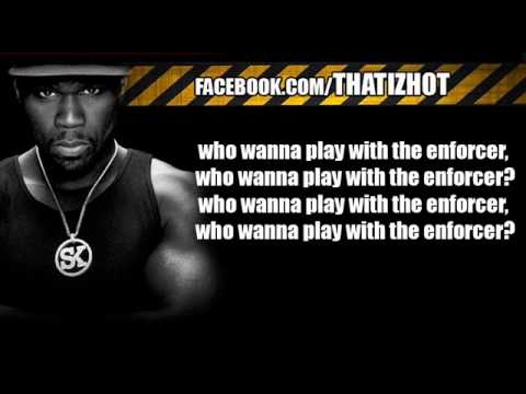 50 Cent - The Enforcer [Prod. by The Cataracs] (LYRICS ON SCREEN)