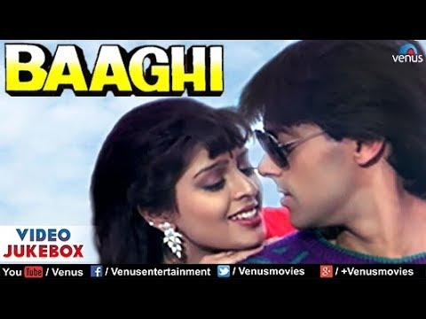 Baaghi Video Jukebox | Salman Khan, Nagma, Mohnish Bahl | - YouTube