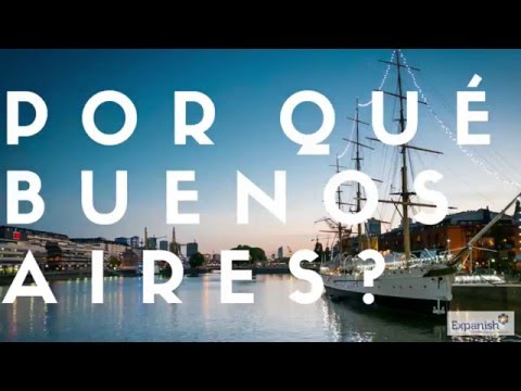 Why Buenos Aires? - Expanish Spanish School