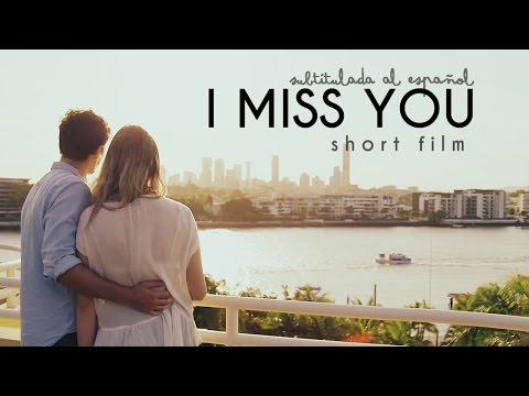 I Miss You - Subtitulada al Español