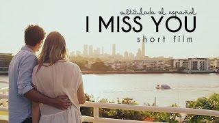 I Miss You - Subtitulada al Español