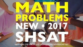 SHSAT Math: Problems | Specialized High School Exam | New York City | SHSAT Exam Prep