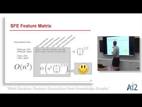 Matt Gardner: Feature Generation from Knowledge Graphs
