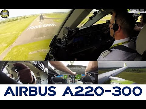JUST A MUST PLANES: Airbus A220-300 (ex-CS300) ULTIMATE COCKPIT MOVIE  [AirClips Full Flight Series]