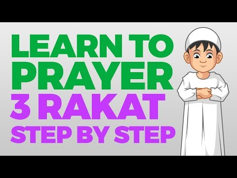 How To Pray 3 Rakat (units) - Step By Step Guide   From Time To Pray With Zaky