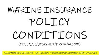 MARINE INSURANCE POLICY CONDITIONS