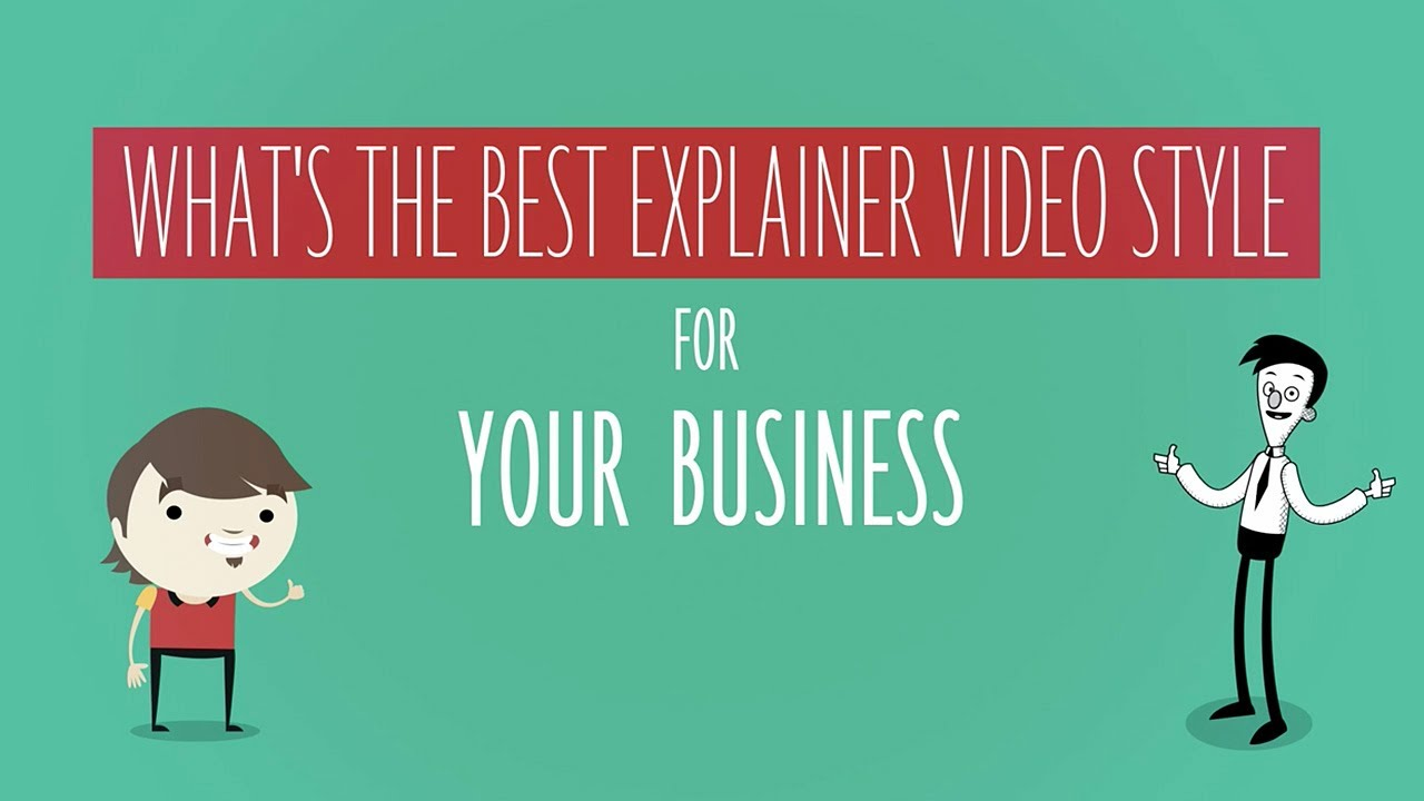 Explainer Whats Difference Between >> What Is The Best Explainer Video Style For Your Business Youtube