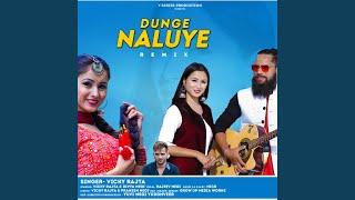 Dunge Naluye (Remix)
