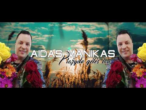 Aidas Manikas –  Pražydo gėlės tau(2021).