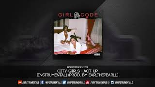 City Girls - Act Up [Official Instrumental] (Prod. By Earl The Pearl) + DL via @Hipstrumentals