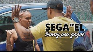 Séga''El - Travay pou gagné - Clip officiel