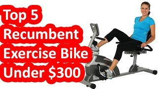 Best Recumbent Exercise Bike Under 300 Dollars - Top 5 Exercise Bikes of 2018