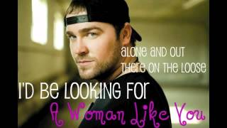 A Woman Like You By Lee Brice