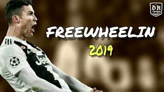 Cristiano Ronaldo • FREEWHEELIN • Jack Wins feat Catliyn Scarlet • sublime skills and goals 2019
