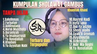 Download Kumpulan Sholawat Gambus Modern Khanifah Khani – Sholawat Full Album Terpopuler Sepanjang Masa