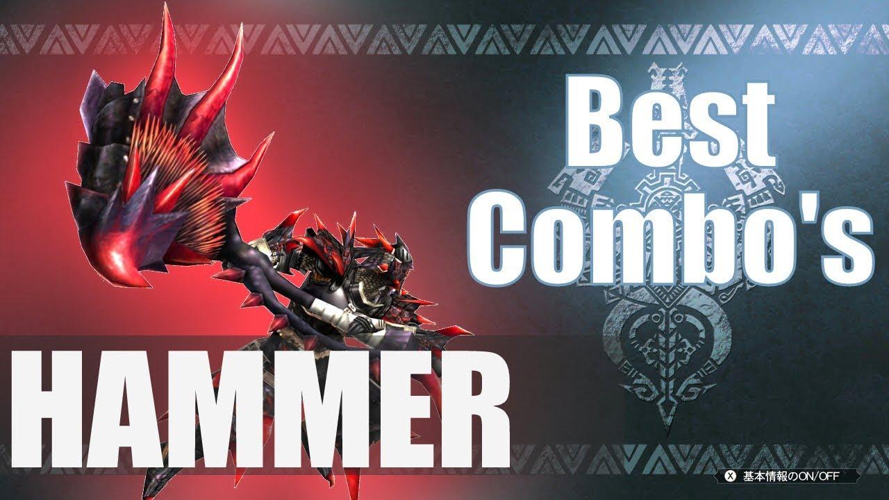 Monster Hunter World Mhw The Best Hammer Combos Guide Youtube