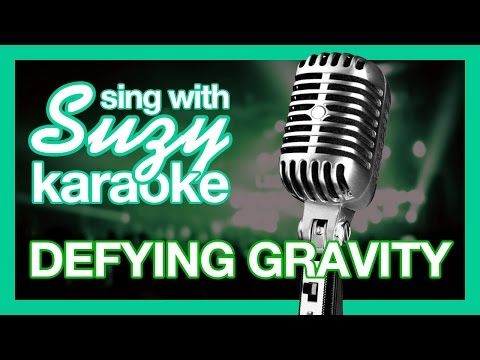 Sing With Suzy! Glee Defying Gravity Karaoke - Rachel Part Only