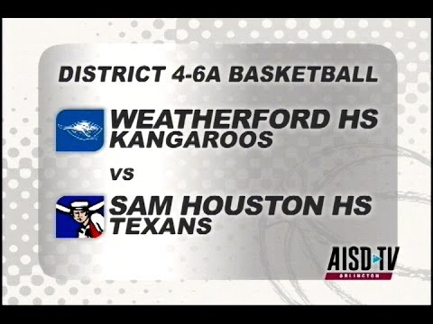 2016 Basketball: Weatherford Roos at Sam Houston Texans