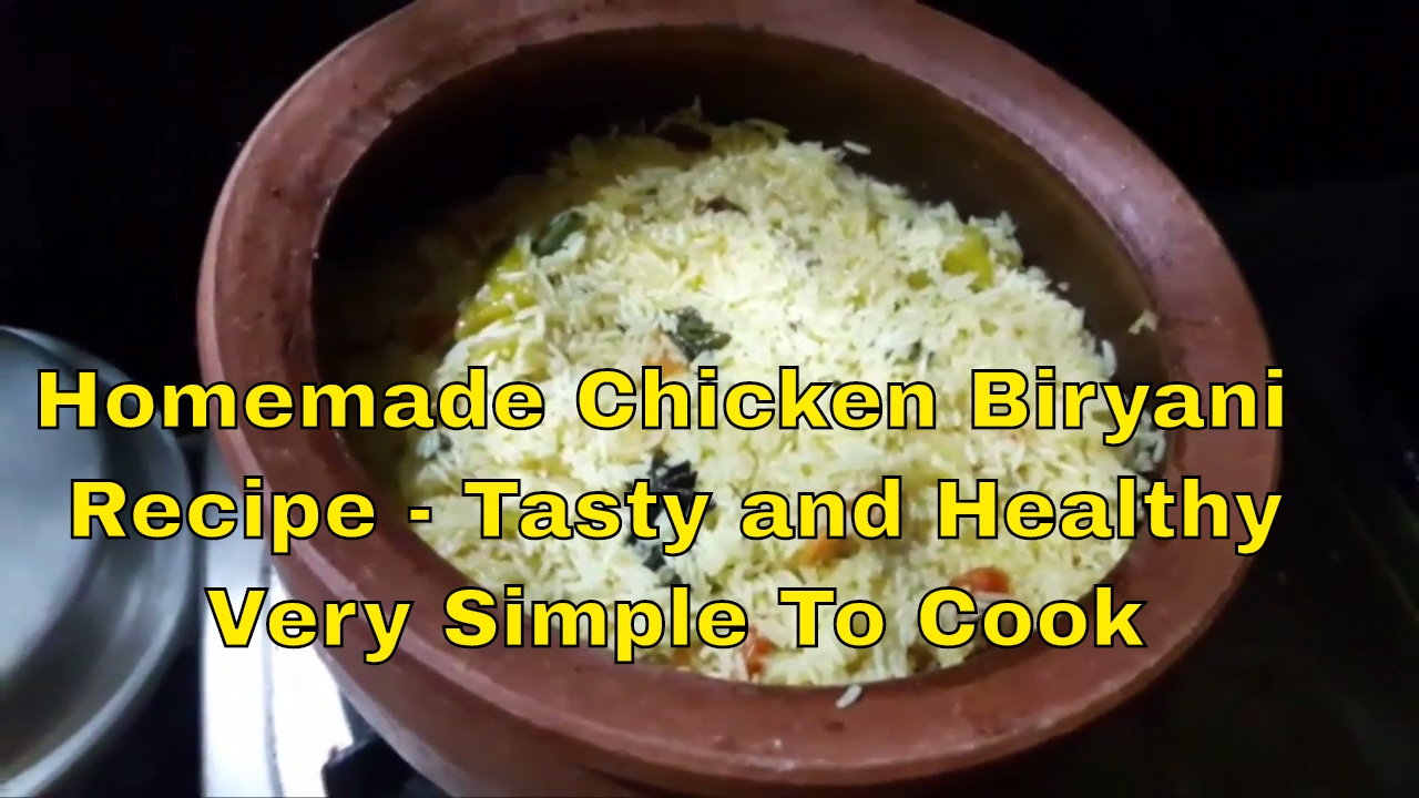 How To Cook Chicken Biryani At Home In Telugu  How To Prepare Tasty And  Healthy Chicken Biryani