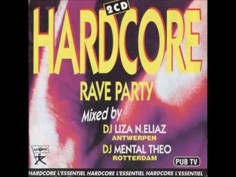 Hardcore Rave Party ( Mental Theo Mix )