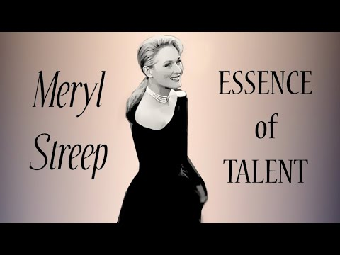 Meryl Streep - 'Essence of Talent'