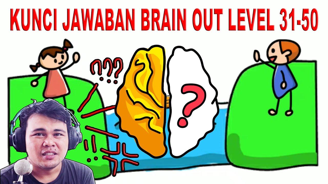 Brain test adalah salah satu aplikasi permainan yang lucu dan unik tiap pertanyaan tantangan memiliki kunci jawaban yang tak terduga hingga sanggup membuat. Kunci Jawaban Brain Out Level 31 Sampai 50 Bermain Game Sambil Mengasah Otak Di Rumah Youtube