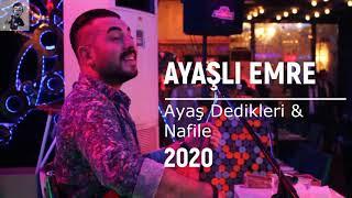 Ayasli Emre   Ayas Dedikleri ft  Nafile 2020 Deck Kayit Resimi