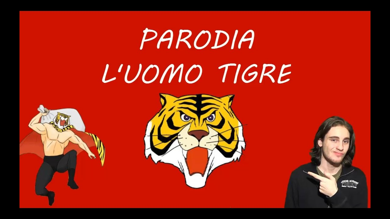 Cartoni animati trash parodia sigla l uomo tigre youtube