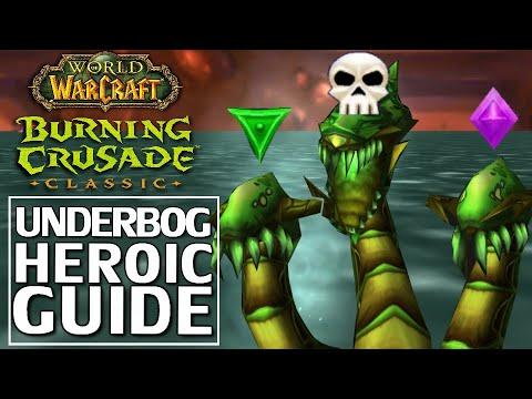 Heroic Underbog Guide - Burning Crusade Classic