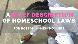 Homeschool Laws For Boston Homeschoolers