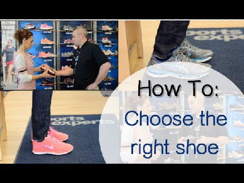 How To Choose the Right Shoes | with SPORTS EXPERTS
