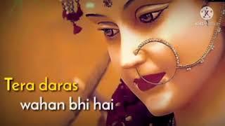Tera daras yaha bhi hai | navaratri status video | jai maa durge
