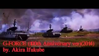 Music: G-FORCE 100th Anniversary version. Originally by Akira Ifukube.